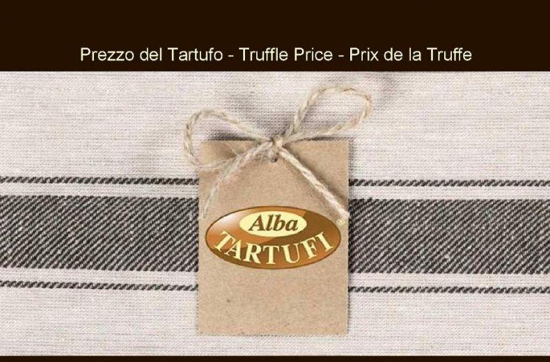 Alba Tartufi Prezzo Price Prix